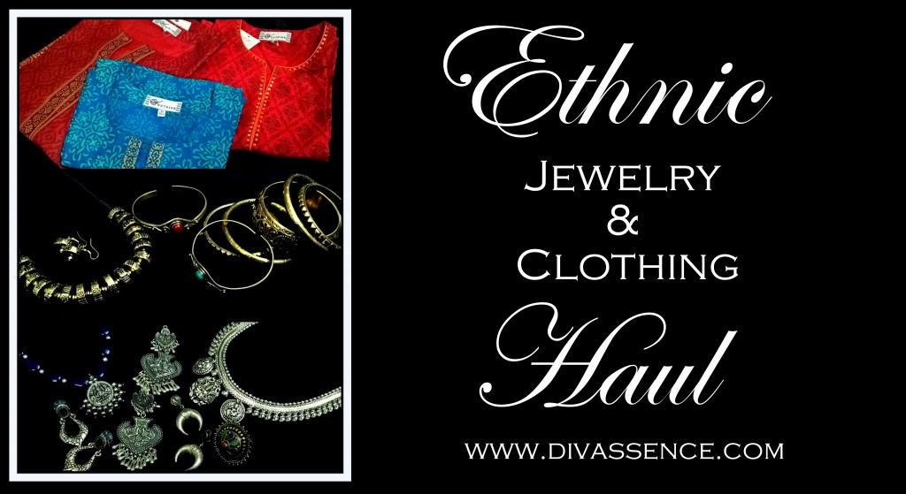 Ethnic Jewelry and Clothing Haul